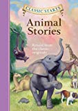 img - for Classic Starts : Animal Stories (Classic Starts  Series) book / textbook / text book