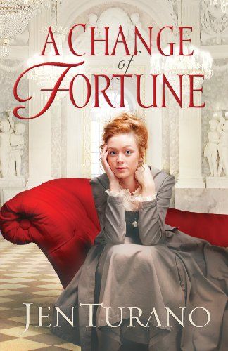 A Change of Fortune (Ladies of Distinction Book #1) by [Turano, Jen]
