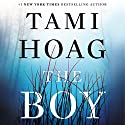 The Boy Audiobook by Tami Hoag Narrated by To Be Announced