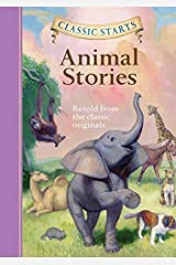 Classic Starts®: Animal Stories (Classic Starts® Series) Hardcover
