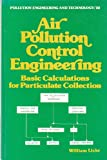 Air Pollution Control Engineering, W. Licht, 0824768469