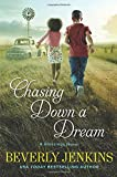 "Beverly Jenkins, ""Chasing Down a Dream: A Blessings Novel"" (William Morrow Paperbacks, 2017)"