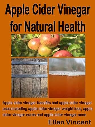 Apple Cider Vinegar for Natural Health: Apple cider
