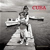 Cuba: A Personal Journey 1989-2015