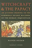 roman drawing - Witchcraft and the Papacy: An Account Drawing on the Formerly Secret Records of the Roman Inquisition (Studies in Early Modern German History)
