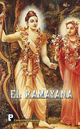 El Ramayana (Spanish Edition) [Valmiki] (Tapa Blanda)