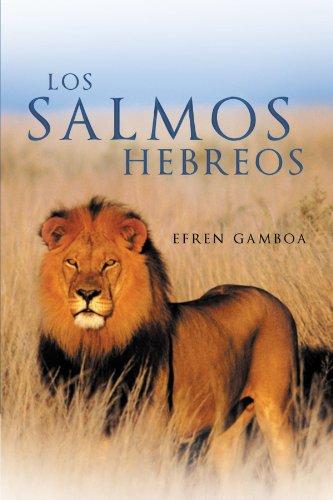 Los Salmos Hebreos  [Gamboa, Efren] (Tapa Blanda)