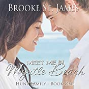 Meet Me in Myrtle Beach: Hunt Family, Book 1 | Brooke St. James