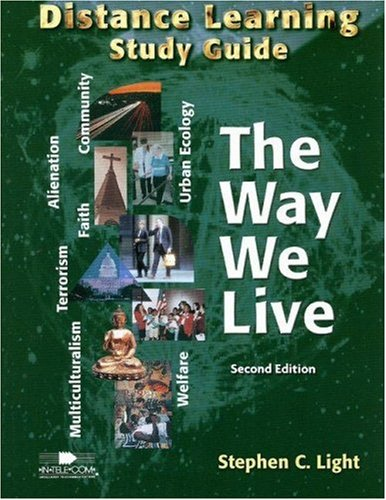 The Way We Live: Distance Learning Study Guide