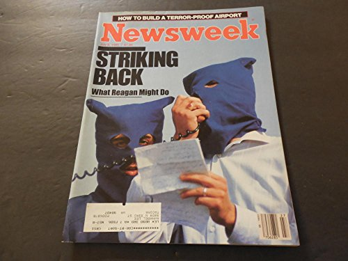 Newsweek July 8 1985 War On Terrorism (Then, Not Now) Credit Card Debt (Best Catalog Credit Cards)