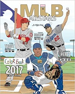 mlb all stars 2017 baseball coloring book for adults and kids feat trout cabrera bryant kershaw posey rizzo harper and many more