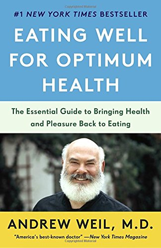 Eating Well for Optimum Health: The Essential Guide to Bringing Health and Pleasure Back to Eating 51Vi4T8wfTL