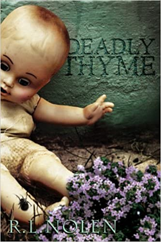 Deadly thyme kindle edition by rl nolen mystery thriller deadly thyme kindle edition fandeluxe Choice Image