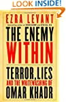 The Enemy Within: Terror, Lies, and t...