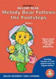 Melody Bear Follows the Footsteps (Melody Bear's Early Learning Dance and Movement Stories)