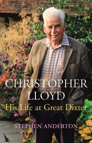Christopher Lloyd: His Life at Great Dixter PDF