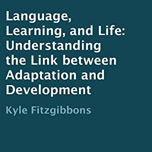 Language, Learning, and Life Audiobook