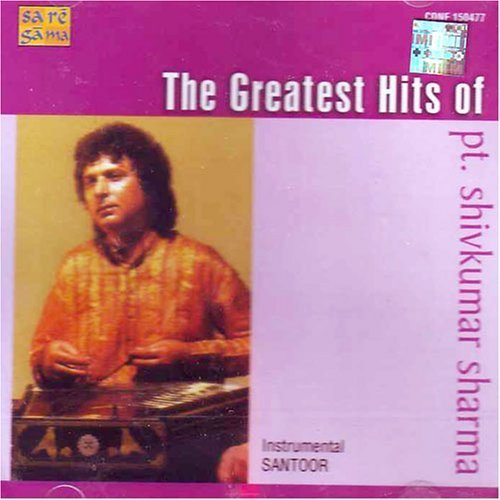 The Greatest Hits of Pt. Shivkumar Sharma