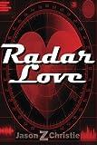 Radar Love, Jason Christie, 1479222054