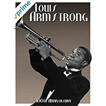 Louis Armstrong: 100th Anniversary