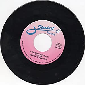 """Alone Again(naturally)=b/w= Ooh Baby=7"""" 45 Rpm Record."""