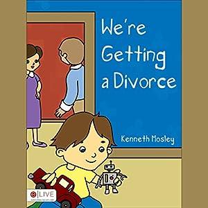 We're Getting a Divorce Audiobook