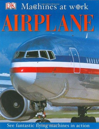 Download Airplane (Machines At Work) PDF