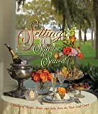 Settings Sunrise to Sunset: A Medley of Flavors, Tastes, and Styles from the Texas Gulf Coast