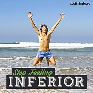 Stop Feeling Inferior Speech