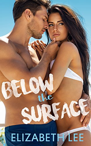 Below the Surface (On the Gold Book 1) by [Lee, Elizabeth]