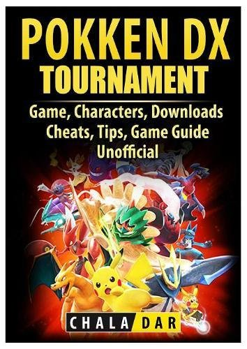Price comparison product image Pokken Tournament DX Game, Characters, Downloads, Cheats, Tips, Game Guide Unofficial