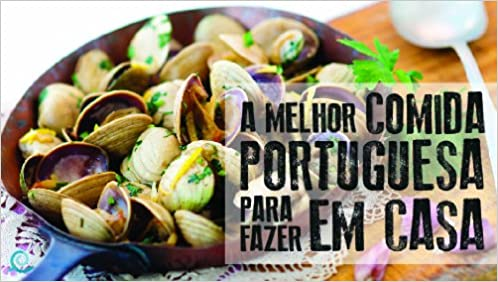 A Melhor Comida Portuguesa para Fazer em Casa Nuno Seabra Lopes: Amazon.es: Nuno Seabra Lopes|Duarte Cardoso: Libros en idiomas extranjeros
