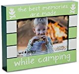 Pavilion Gift Company We Baby The Best Memories are Made While Camping Picture Frame, Green, 6'' x 4''