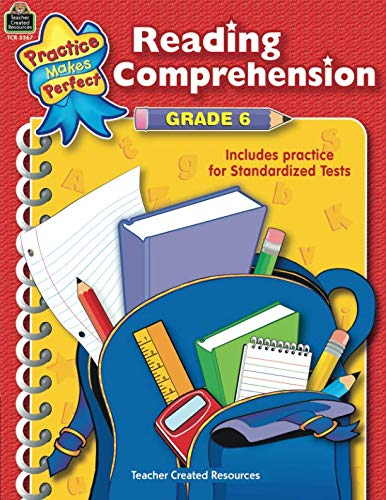 - Reading Comprehension Grade 6 (Practice Makes Perfect (Teacher Created Materials))