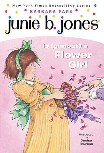 Junie B. Jones Is (Almost) A Flower Girl (Turtleback School & Library Binding Edition) -