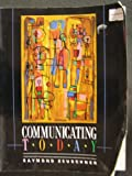 Communicating Today, Zeuschner, Raymond B., 0205145345