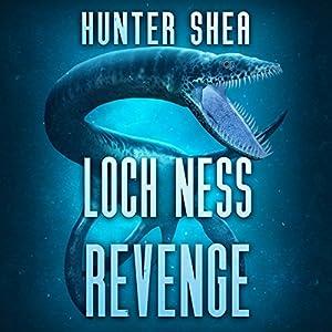 Loch Ness Revenge Audiobook