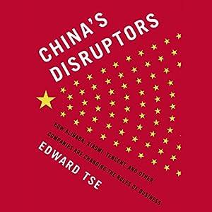 China's Disruptors Hörbuch