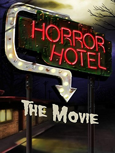 Horror Hotel The Movie