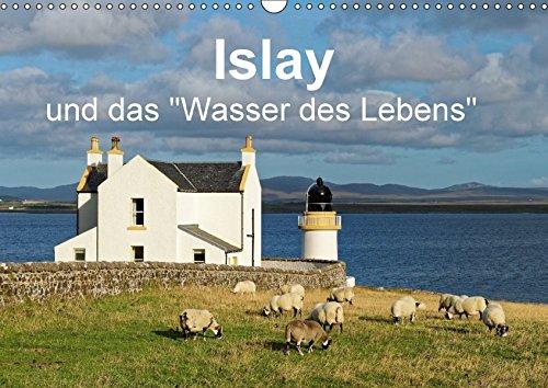 Islay und das 34;Wasser des Lebens34; (Wandkalender 2017 DIN A3 quer): Ein Kalender für Liebhaber rauchiger Single Malt Whiskys. (Monatskalender, 14 Seiten) (CALVENDO Natur)