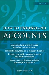 How To Understand Accounts: Understand and interpret annual company accounts
