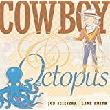Cowboy and Octopus Hardcover – September 6, 2007