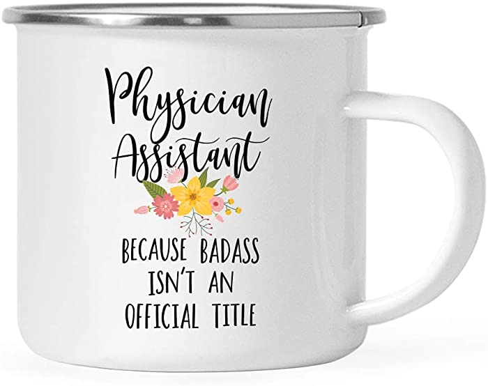 Andaz Press 11oz. Stainless Steel Campfire Coffee Mug Gift, Physician Assistant Because Badass Isn't an Official Title, Floral, 1-Pack, Enamel Metal Camping Camp Cup Christmas Birthday Present Ideas