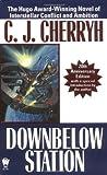 Downbelow Station, C. J. Cherryh, 0756400597
