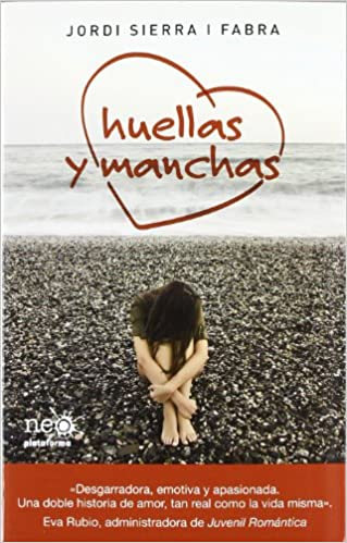 Huellas y manchas: JORDI SIERRA I FABRA: 9788415577041: Amazon.com: Books