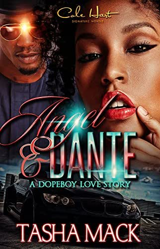 Angel & Dante: A Dopeboy Love Story