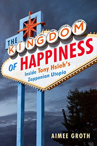 the-kingdom-of-happiness-inside-tony-hsiehs-zapponian-utopia