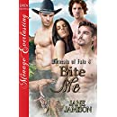 Bite Me [Werecats of Fate 4] (Siren Publishing Menage Everlasting)