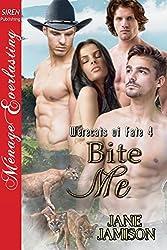 Bite Me [Werecats of Fate 4] (Siren Publishing Menage Everlasting ManLove)