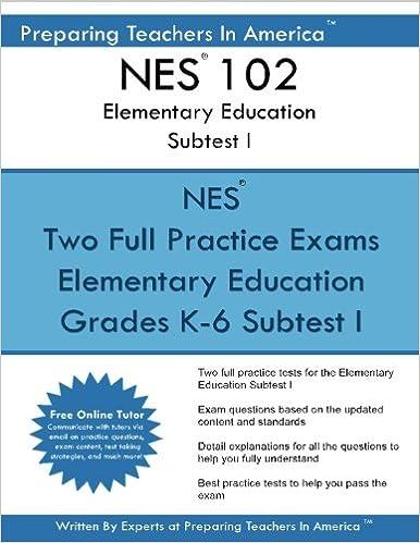 NES 102 Elementary Education Subtests I: NES 102 Reading and English